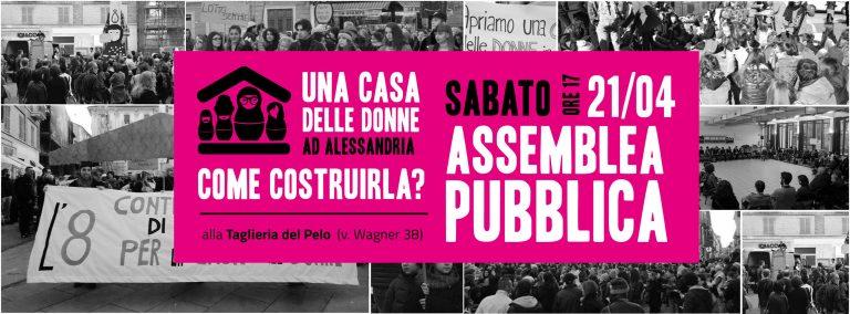 21.4.2018 – Una Casa delle Donne ad Alessandria, come costruirla? Assemblea pubblica all'Ex Taglieria del Pelo