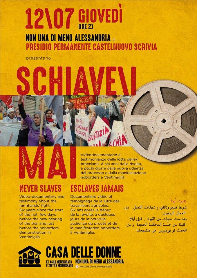 """12.7.2018 – """"Schiave/i mai"""" Videodocumentario e dibattito con le braccianti del Presidio Permanente di Castelnuovo"""