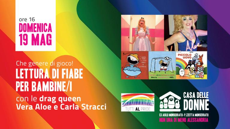 19.05.19 – Letture di fiabe per bambine/i con le Drag Queen Vera Aloe e Carla Stracci