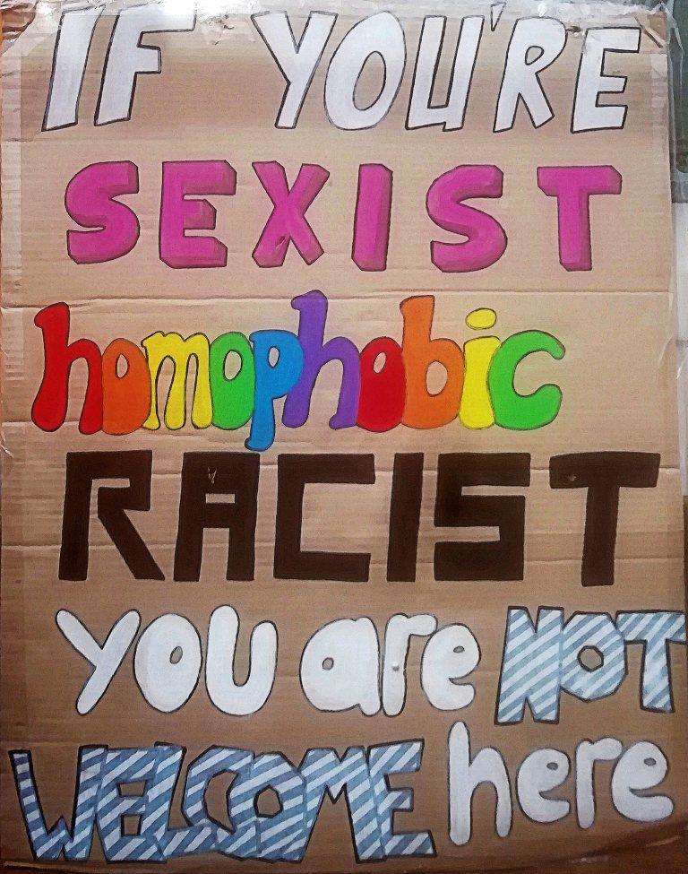 I sostenitori di politiche omofobe, sessiste e razziste non sono i benvenuti