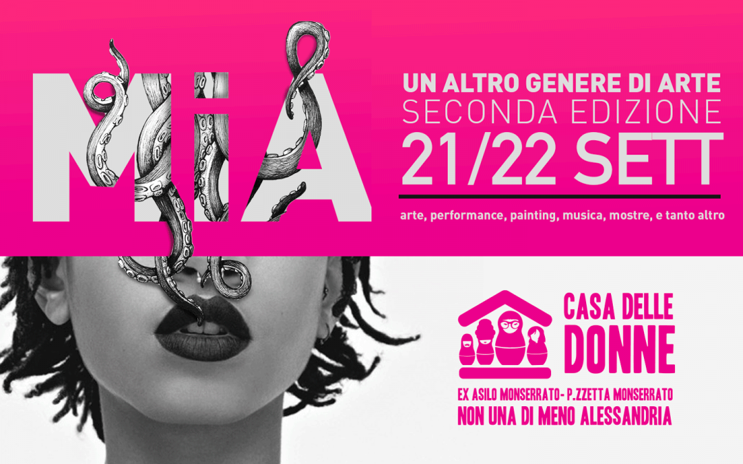 """La Casa delle Donne riapre con la seconda edizione di """"MIA. Un altro genere di arte"""""""