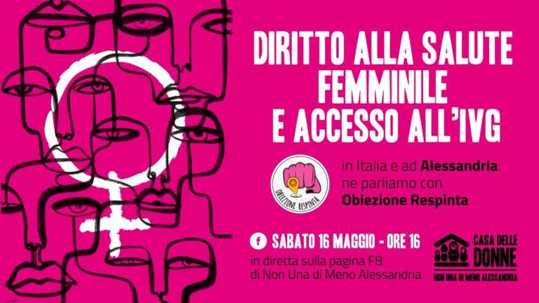 """Sabato 16 maggio, diretta """"Diritto alla salute femminile e accesso all'IVG"""""""